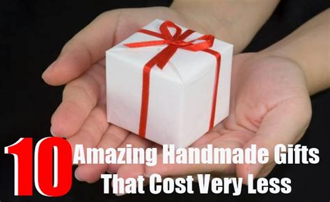 Amazing Handmade Gifts - 10 amazing handmade gifts that cost less diy home