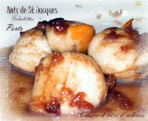 cuisiner les noix de st jacques les meilleures recettes de noix de st jacques porto