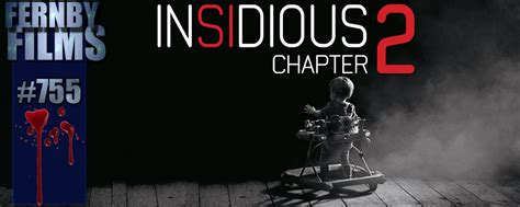 insidious film summary movie review insidious chapter 2 fernby films