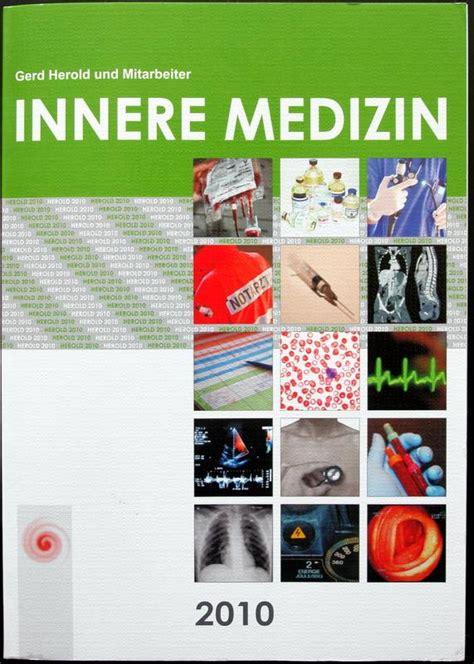 die innere medizin innere medizin eine vorlesungsorientierte darstellung