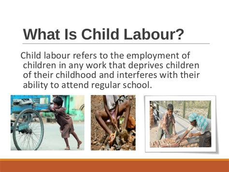 that is not a child but a minor child labour