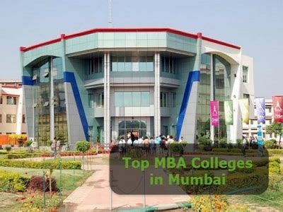 For Mba It In Mumbai by Check Out The Advantages Of Study In Top 5 Mba Colleges In