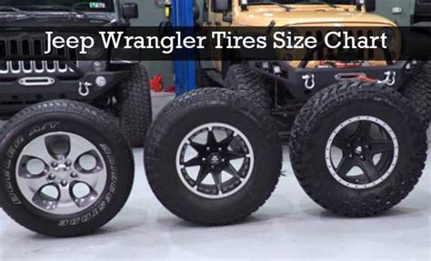 jeep wrangler tires size chart
