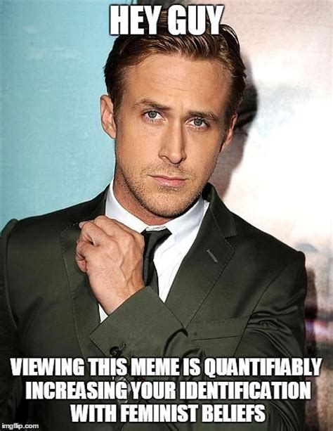 Ryan Gosling Study Meme - hey girl a new study says looking at ryan gosling memes