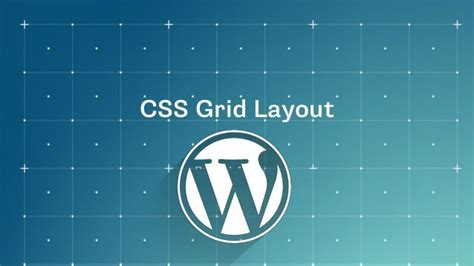 Css Layout In Wordpress | how to integrate css grid layout into wordpress debugme
