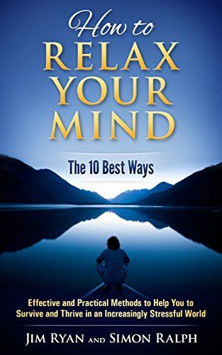 10 Best Ways To Relax by How To Relax Your Mind The 10 Best Ways Effective And
