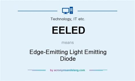what is the meaning of light emitting diode what does eeled definition of eeled eeled stands for edge emitting light emitting