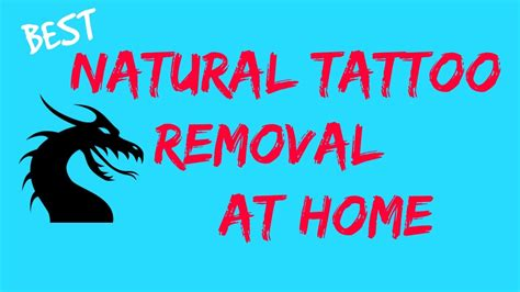 natural tattoo removal at home best natural tattoo