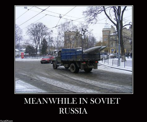 Russian Car Meme - meanwhile in soviet rusia meanwhile in pinterest