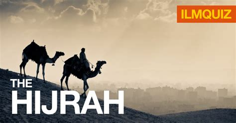 hijrah from quiz the hijrah ilmfeed