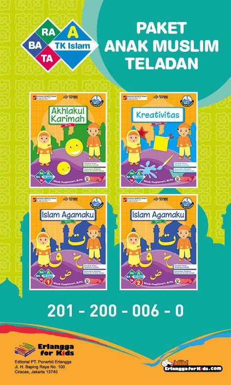 Buku Erlangga Kreasi Cap Jari 2007500010 1 paket anak muslim anak teladan usia 4 5 tahun erlangga for