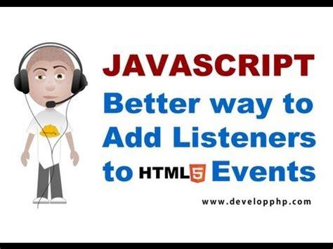 javascript tutorial event listener javascript tutorial addeventlistener best html event