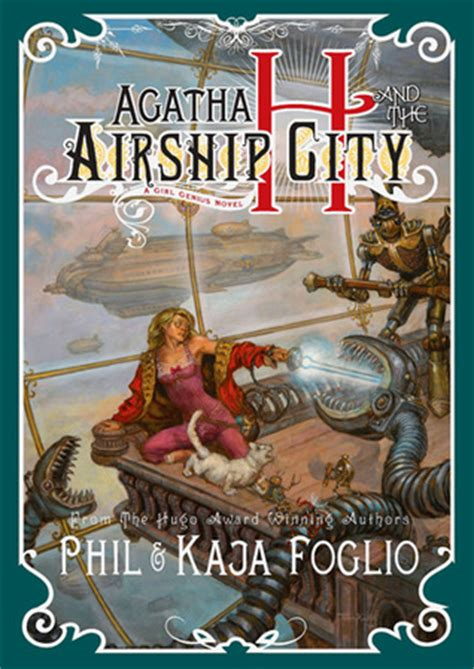 the city a novel books agatha h and the airship city genius novels 1 by