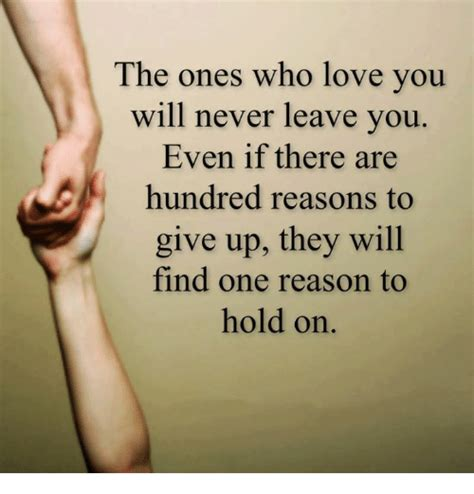 5 Reasons Why Will Never Find You by The Ones Who You Will Never Leave You Even If There