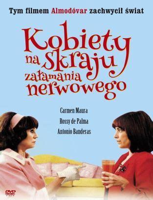 pedro almodovar komedie kobiety na skraju załamania nerwowego 1988 filmy pedro