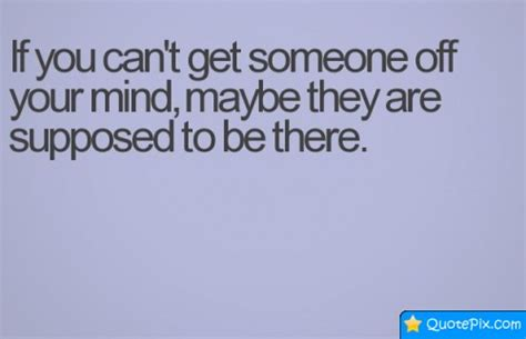 how to get off of the mind of a your pet loss i cant get you off my mind quotes quotesgram