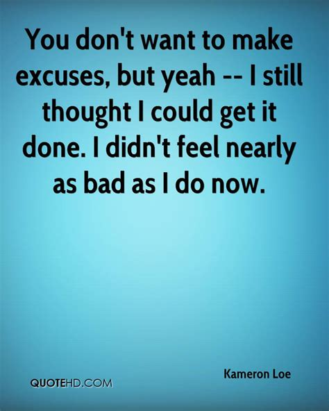 Top I Dont Wanna Workout Excuses by Excuse Quotes Images 1147 Quotes Page 3