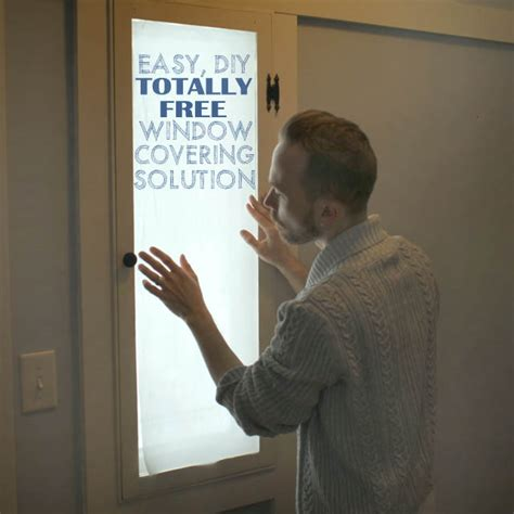 The Totally Free All Natural Diy Window Covering This How To Cover A Glass Front Door