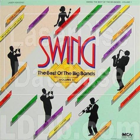 swing best of the big bands laserdisc database swing the best of the big bands vol