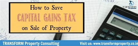 how to save capital gains tax on sale of property in