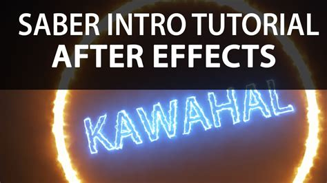 tutorial after effect intro saber intro tutorial after effects youtube