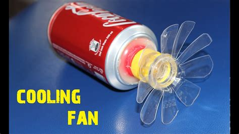 how to make fan made videos how to make a fan using coca cola cans diy 5