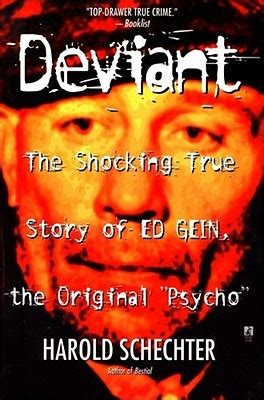 the family the shocking true story of a notorious cult books deviant the shocking true story of ed gein the original