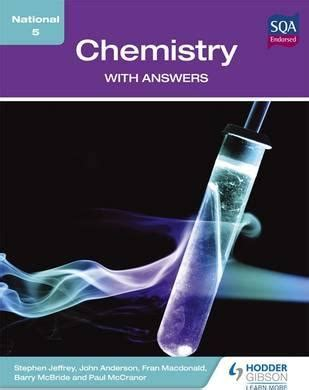national 5 chemistry brightred 1906736340 national 5 chemistry with answers stephen jeffrey 9781444184280