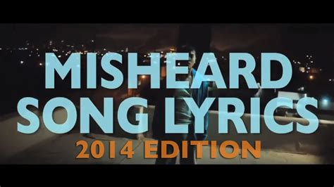 song of 2014 misheard song lyrics 2014 edition pleated