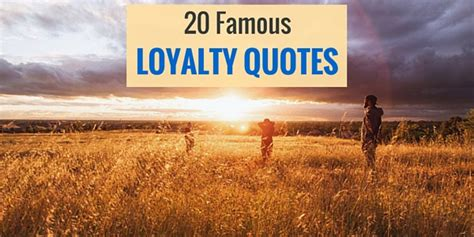 20 loyalty quotes sayingimages