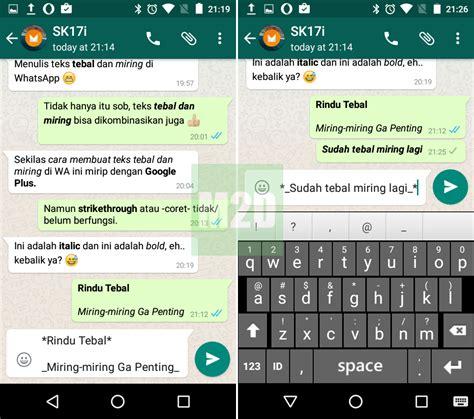 format video di whatsapp cara membuat teks tebal miring dan coret di whatsapp
