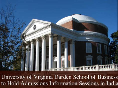 Of Virginia Darden School Of Business Mba by Darden Mba Programme Admission Info Sessions In India