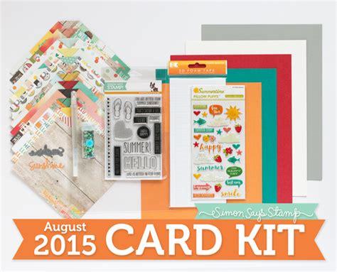 card kit august 2015 card kit reveal simon says st