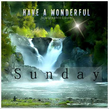 wonderful sunday  graphics quotes comments images   myspace facebook