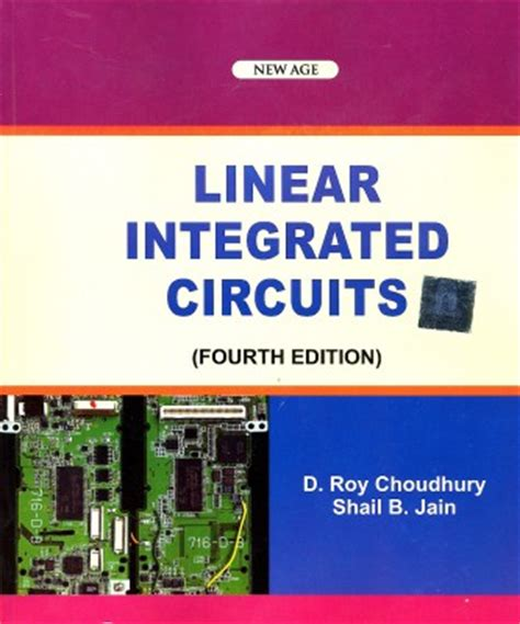 linear integrated circuits d roy choudhary and shail b jain buy linear integrated circuits 4 edition at flipkart