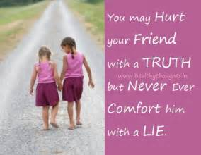 never lie to comfort a person healthythoughts the mind