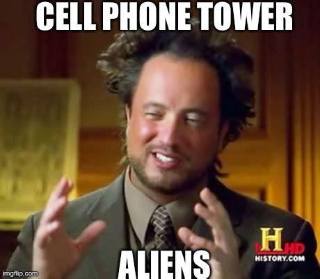 Cell Phone Memes - ancient aliens meme imgflip