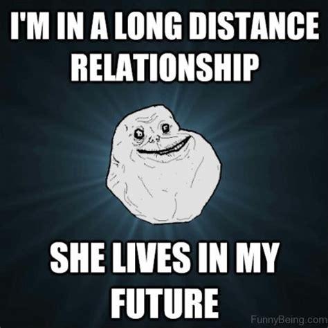 Long Distance Meme - encouraging funny long distance relationship memes