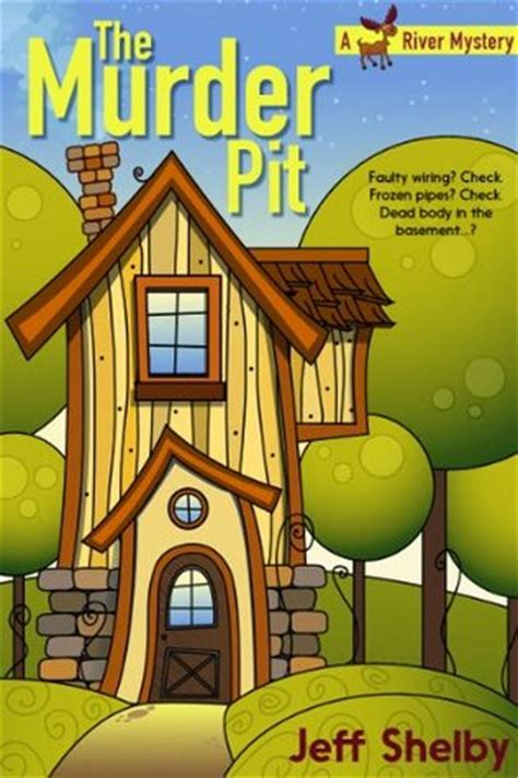 the mitford murders a mystery books the murder pit a moose river mystery book 1 by jeff