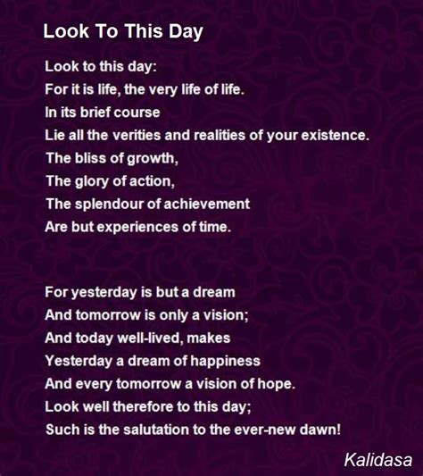 Its A New Day And A New Lookwel 2 by Look To This Day Poem By Kalidasa Poem