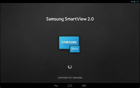 samsung tools apk samsung smart view 2 0 1 0 13 apk android tools