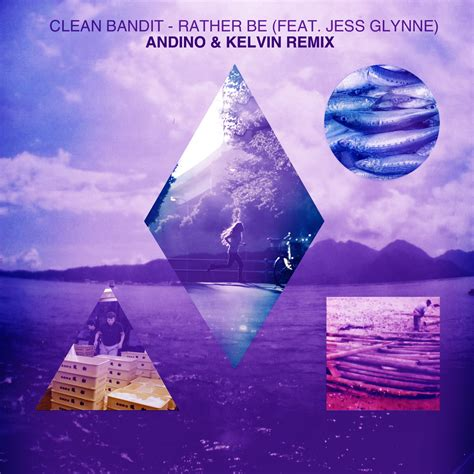 download mp3 album clean bandit freshnewtracks 187 clean bandit rather be andino kelvin