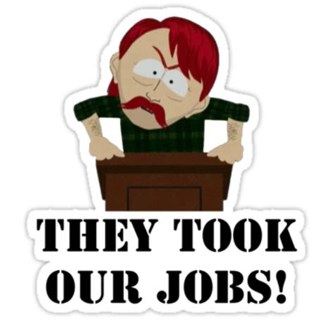 They Took Our Jobs Meme - image 583734 they took our jobs know your meme