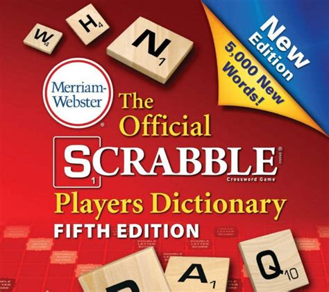 dictionary x words scrabble scrabble welcome 5 000 new words one of which
