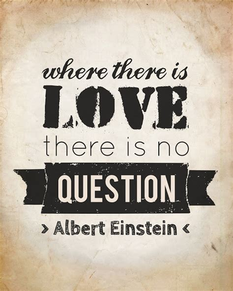printable quotes about love life quotes free printable albert einstein quote in brown