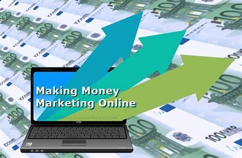 Making Money Advertising Online - making money marketing online online income news