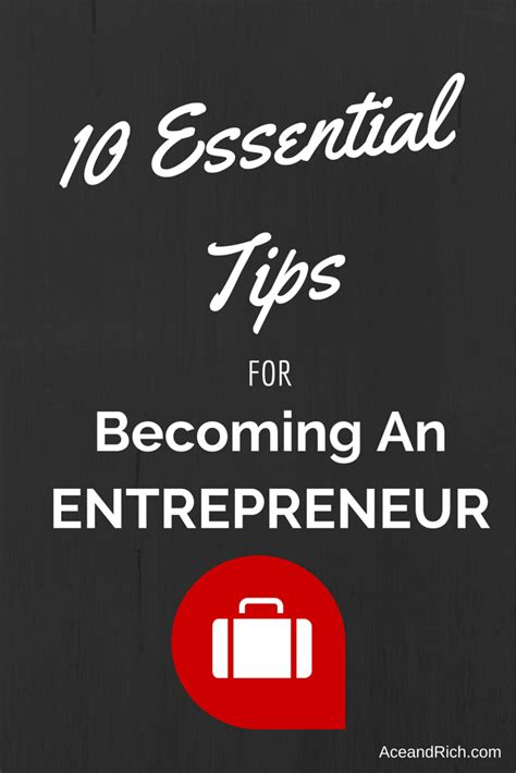 The 10 Entrepreneur 1 10 essential tips for becoming an entrepreneur