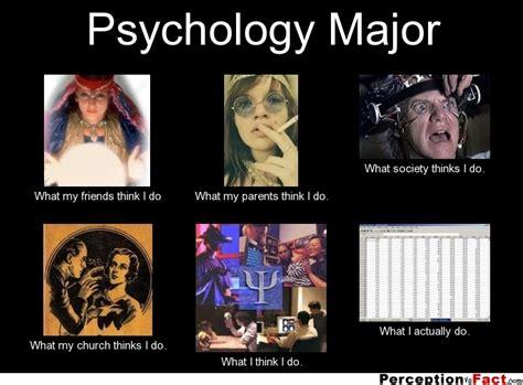 Meme Psychology - psychology major what people think i do what i