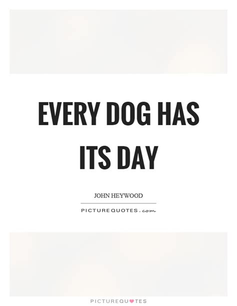 every dogs day quotes sayings picture quotes page 11