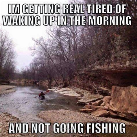 Fly Fishing Meme - 25 best fishing quotes on pinterest fishing sayings